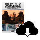 THE PATH TO DARKNESS  Digital Download